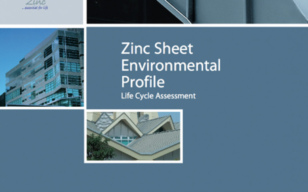 Zinc Sheet Environmental Profile – Life Cycle Assessment